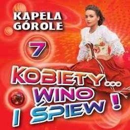 Kobiety... wino i śpiew! vol.7 CD