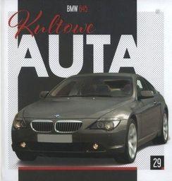 Kultowe Auta T.29 BMW 645