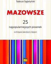 Mazowsze. 25 najpopularniejszych piosenek PWM