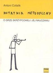 Notatnik metodyczny o grze skrzypcowej ... PWM