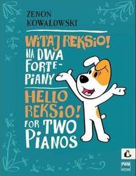 Witaj Reksio! na 2 fortepiany PWM