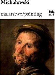 Michałowski. Malarstwo