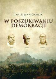 W poszukiwaniu demokracji