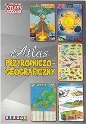 Ilustrowany atlas szkolny.Atlas przyrodniczo-geog.