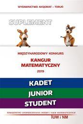 Matematyka z wesołym kangurem Suplement 2019 Kadet/Junior/Student