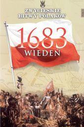 ZWYCIESKIE BITWY POLAKOW 3 WIEDEN 1683-EDIPRESS