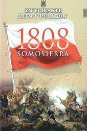 ZWYCIESKIE BITWY POLAKOW 4 SOMOSIERRA 1808-EDIPRESS