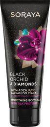 Soraya Black Orchid & Diamonds Balsam do ciała 200ml