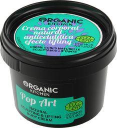 """Organic Kitchen Krem do ciała modelująco liftingujący """"Pop Art"""" 100ml"""