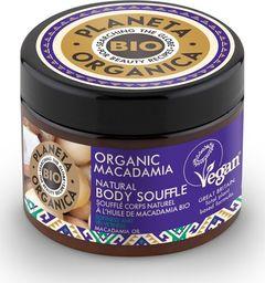 Planeta Organica Macadamia Suflet do ciała nawilżająco-odżywczy 300ml