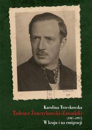 Tadeusz Żenczykowski-Zawadzki (1907-1997)