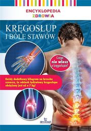 Encyklopedia zdrowia. Kręgosłup i bóle stawów
