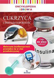 Encyklopedia zdrowia. Cukrzyca i insuliooporność