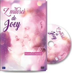 Z miłości do Joey (książeczka + DVD)