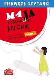 Pierwsze czytanki. Maja i czerwony balonik