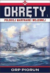 Okręty Polskiej Marynarki Wojennej T.1 ORP Piorun