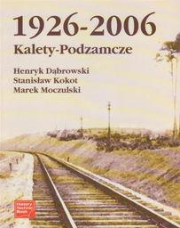 Kalety-Podzamcze 1926-2006