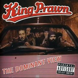 King Prawn - The Domination View