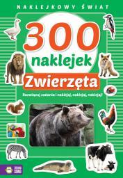 Zielona Sowa Naklejkowy Świat. 300 naklejek - zwierzęta