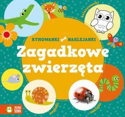 Zielona Sowa Rymowanki - naklejanki. Zagadkowe zwierzęta