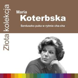 Złota Kolekcja - Koterbska Maria