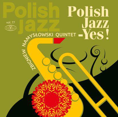 WMG Zbigniew Namysłowski Quintet - Polish Jazz - YES! / Polish Jazz vol. 77