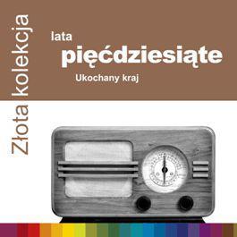 Różni Wykonawcy - Złota Kolekcja – Lata 50.