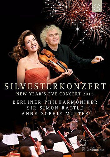 Classical Mutter, Anne-Sophie / Berliner Philharmoniker / Simon Rattle Euroarts - New Year'S Eve Concert 2015