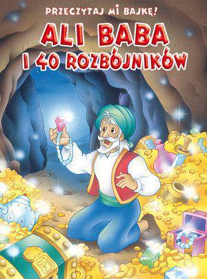 Przeczytaj mi bajkę! Ali Baba i 40 rozbójników (178092)