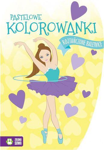 Zielona Sowa Pastelowe kolorowanki. Roztańczone baletnice - 230886