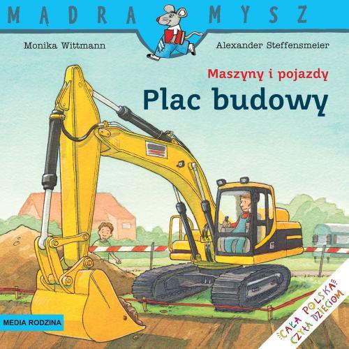 Media Rodzina Mądra mysz - Maszyny i pojazdy Plac budowy (83426)