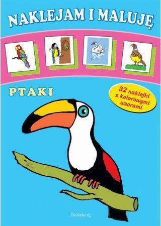 Siedmioróg Naklejam i maluję - Ptaki SIEDMIORÓG - 79329