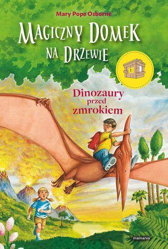 Mamania Magiczny domek na drzewie. Dinozaury przed zmrok.. - 194984