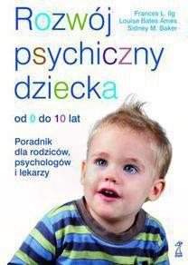 Rozwój psychiczny dziecka od 0 do 10 lat - 88373