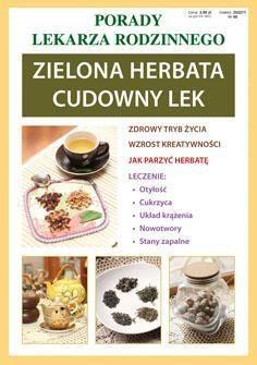 LITERAT Porady lek. rodzinnego. Zielona herbata Nr 66 - 140920
