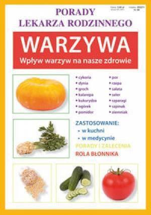 LITERAT Porady lek. rodzinnego. Warzywa. Wpływ warzyw... - 120092