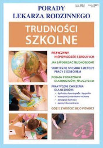 LITERAT Porady lek. rodzinnego. Trudności szkolne Nr 63 - 119029
