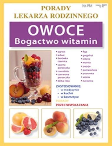 LITERAT Porady lek. rodzinnego. Owoce Bogactwo witamin - 148064