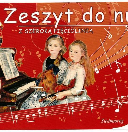 Siedmioróg Zeszyt do nut z szeroką pięciolinią w.2013 (113384)