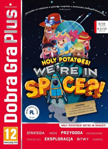 Dobra Gra Plus: Holy Potatoes! We're In Space?!