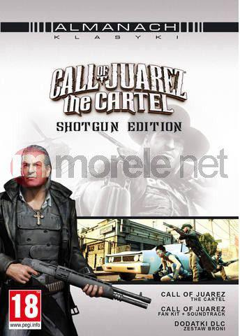 Call of Juarez: The Cartel - Shotgun Edition