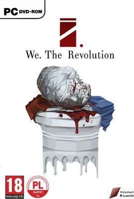 Gra We The Revolution (PC)