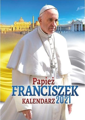 Wydawnictwo Duszpasterstwa Rolników Kalendarz 2021 Ścienny papież Franciszek ekonom.