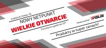 Wielkie otwarcie nowego NETPUNKTU!