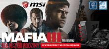 Kup komputer lub płytę główną MSI i odbierz grę Mafia III w prezencie