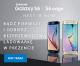 Kup w przedsprzedaży Samsung Galaxy S6 i zdobądź atrakcyjne gratisy!
